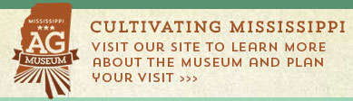 Click to visit Mississippi Agriculture & Forestry Museum